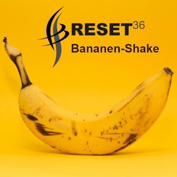 RESET36 Bananen-shake